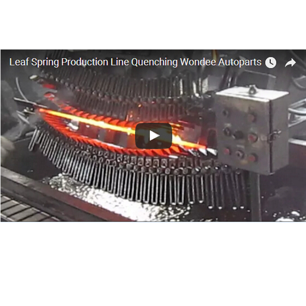 Leaf Spring Production Line - Quenching - Wondee Autoparts